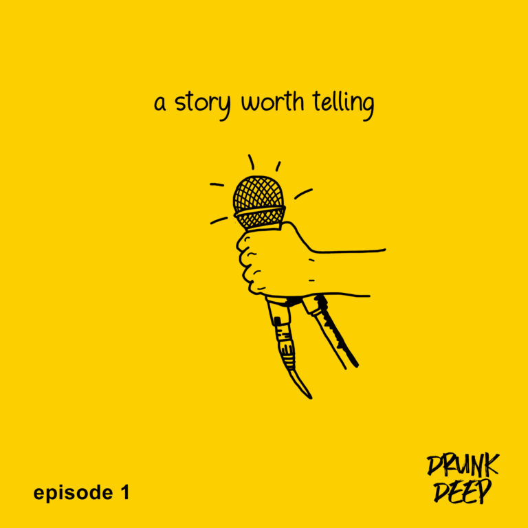 A story worth telling: episode 1